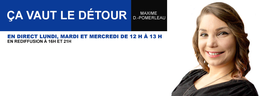 Maxime D.-Pomerleau à la barre de Ça vaut le détour, du lundi au mercredi à midi
