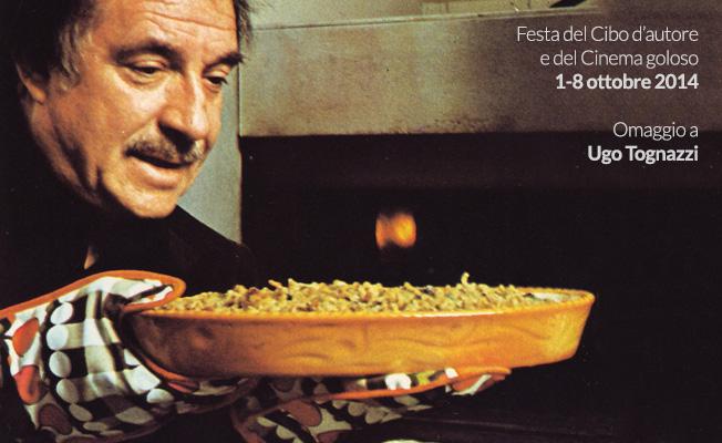 Festa del cibo d'autore e del cinema goloso 1-8 ottobre 2014 Omaggio a Ugo tognazzi