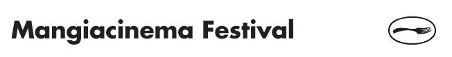 Mangiacinema a Salsomaggiore - Dal 28 settembre al 5 ottobre 2016