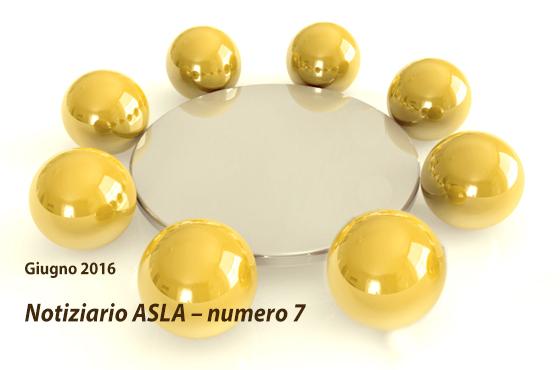 Notiziario ASLA – numero 7 – Giugno 2016