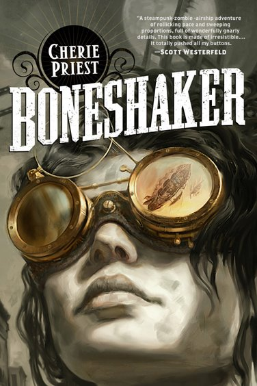 Cover of Boneshaker by Cherie Priest