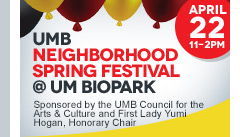 UMB Neighborhood Spring Festival @UMBioPark