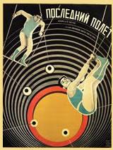 "Film: ""The Last Flight"", (Ivan Pravov 1929) Poster: Vladimir and Georgii Stenberg (Stenberg Brothers)"