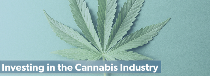Investing in the Cannabis Industry