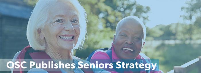 OSC Publishes Seniors Strategy