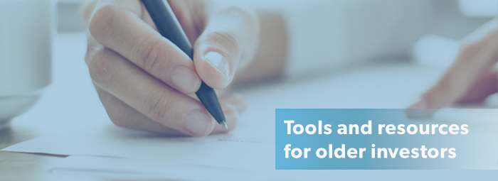 Tools and resources for older investors