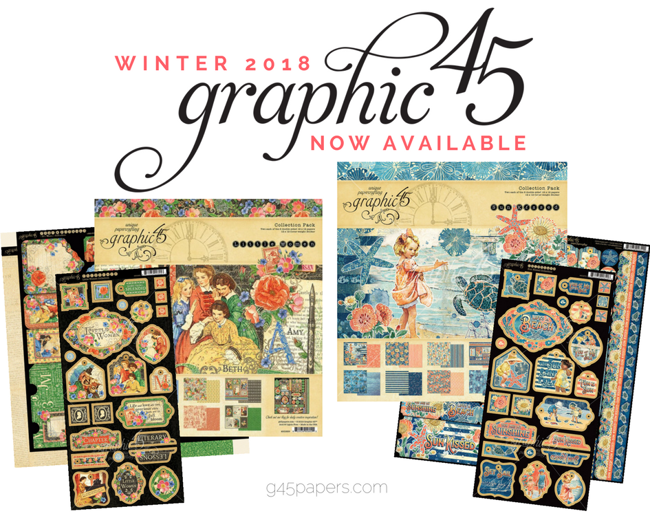 Graphic 45, Winter 2018, Now Available, Sun Kissed, Little Women