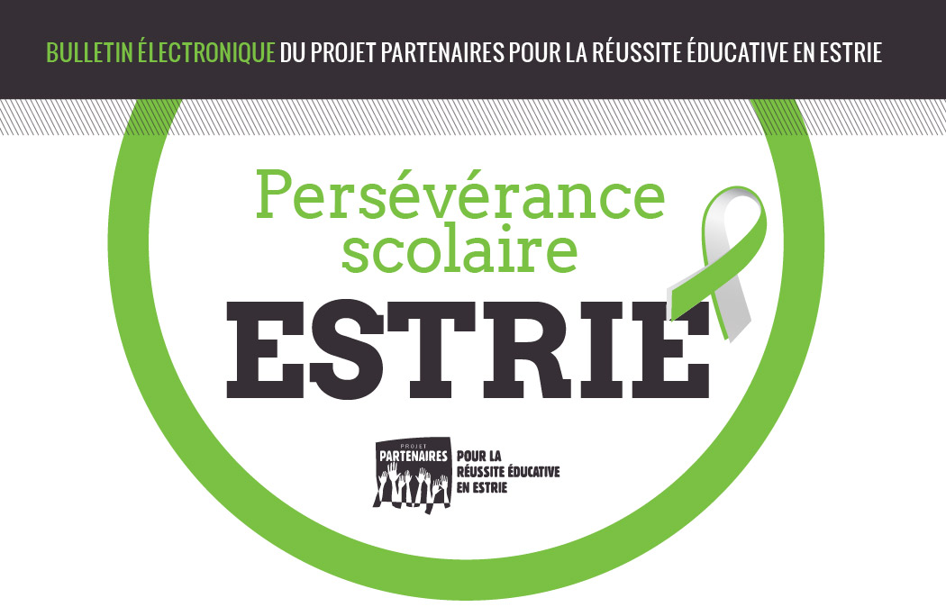 Bulletin électronique du Projet Partenaires pour la réussite éducative en Estrie