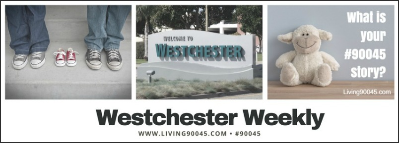 Living90045.com - Westchester CA up close & personal