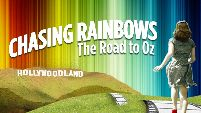 Chaising Rainbows: The Road to Oz, Dorothy walks a filmstrip toward Hollywood