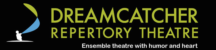 Dreamcatcher Repertory Theatre: Ensemble theatre with humor and heart
