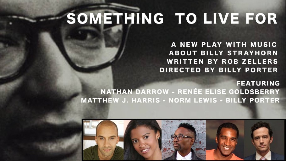 Something to Live For: A New Play with Music about Billy Strayhorn