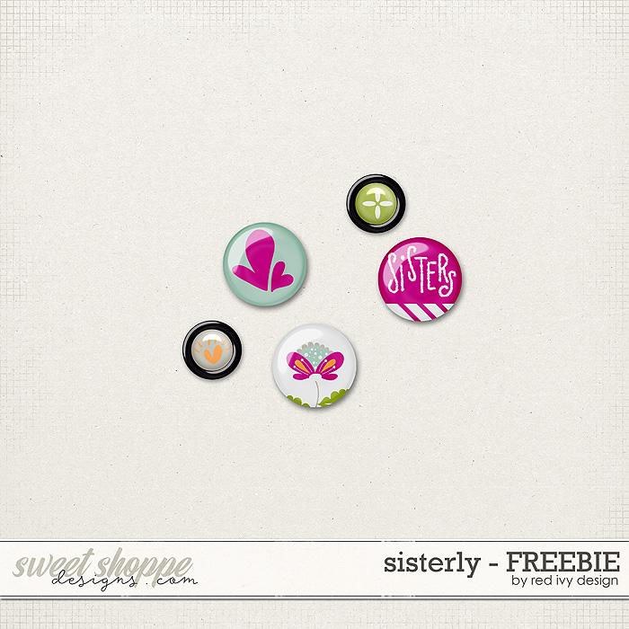 """Sisterly"" & Freebie"