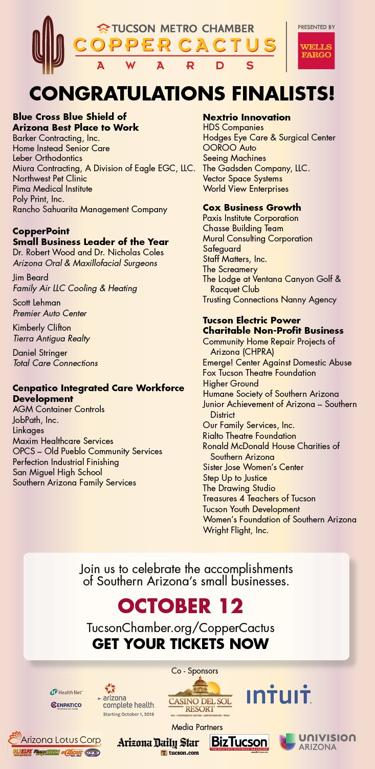 A list of all the nominees that can be found on the Tucson Metro Chamber's website at https://tucsonchamber.org/copper-cactus-awards/