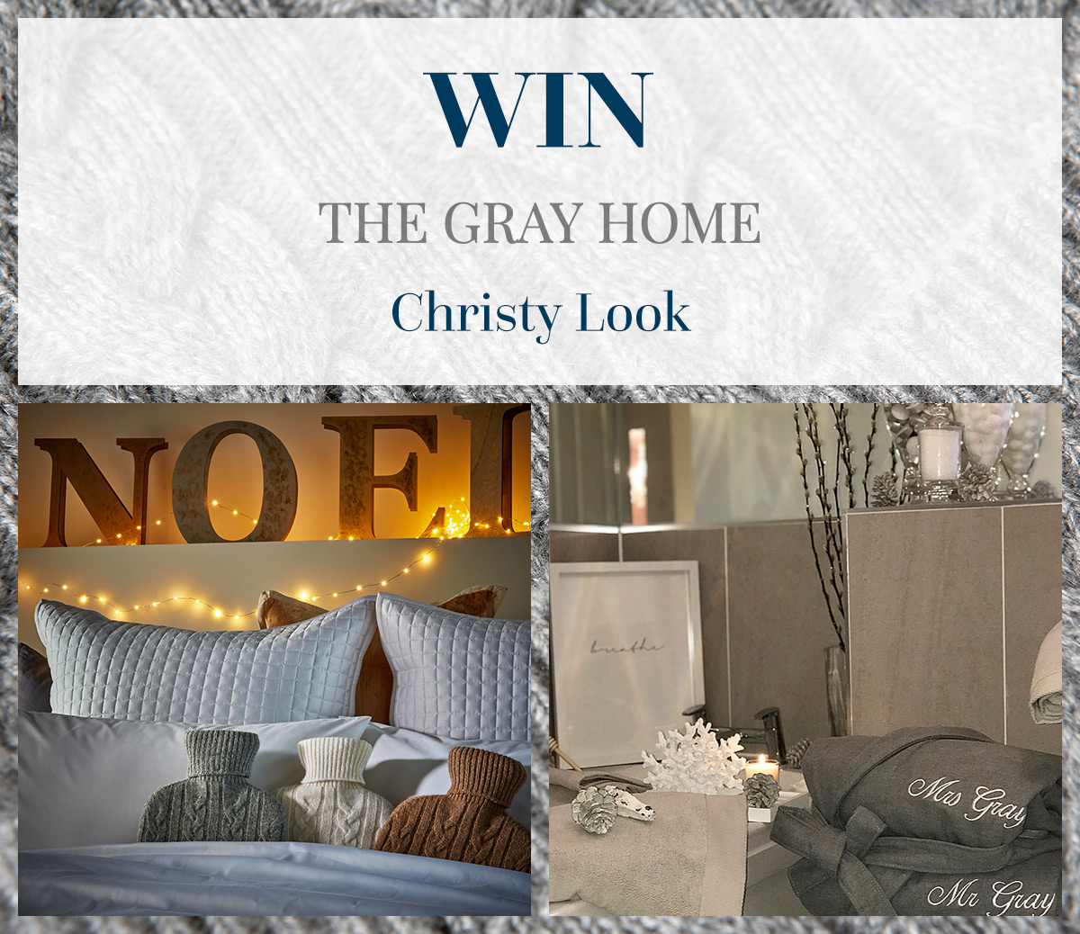 WIN The Gray Home Christy Look