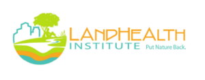 LandHealth Institute: Put Nature Back