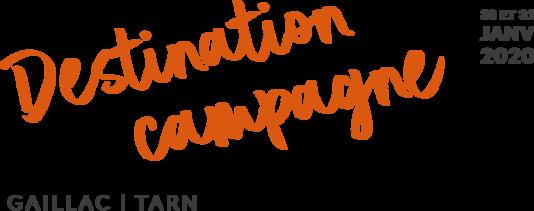 Destination Campagne - 30 et 31 janvier 2020