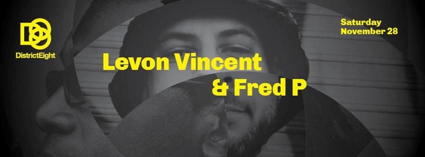 Levon Vincent & Fred P  this Saturday 28th November.
