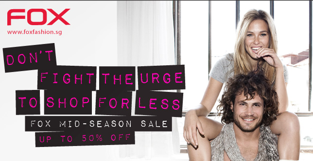Don't fight the urge to shop for less - FOX Mid-Season Sale - Up to 50% off