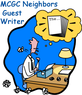 MCGC Neighbors' Guest Writer