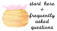 start here + FAQs