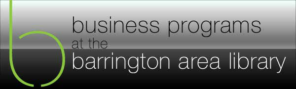 Business programs at the Barrington Area Library