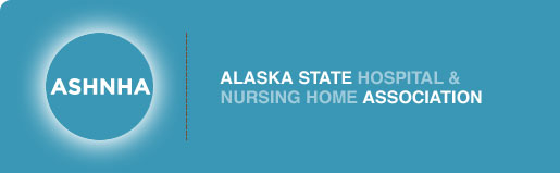 ASHNHA | Alaska State Hospital & Nursing Home Association