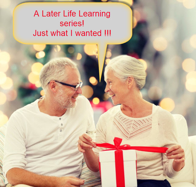 Give the gift of Later Life Learning