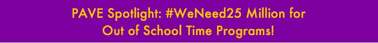 PAVE Spotlight: #WeNeed25