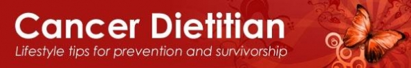 Cancer Dietitian: Lifestyle tips for prevention and survivorship.