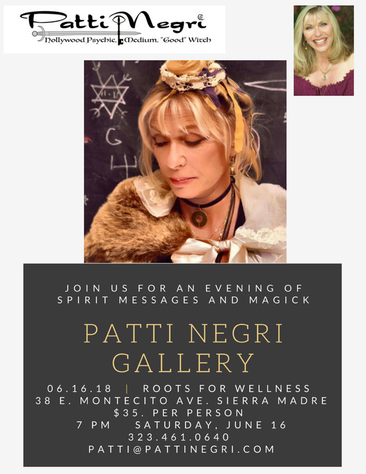 Join Patti in Sierra Madre on June 16th for a Mediumship Gallery