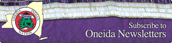 Subscribe to Oneida Newsletters