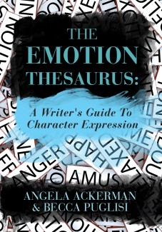 """The Emotion Thesaurus"" by Angela Ackerman and Becca Puglisi"