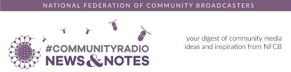 Community Radio News & Notes from NFCB