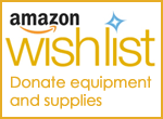 Amazon Wishlist: Donate equipment and supplies