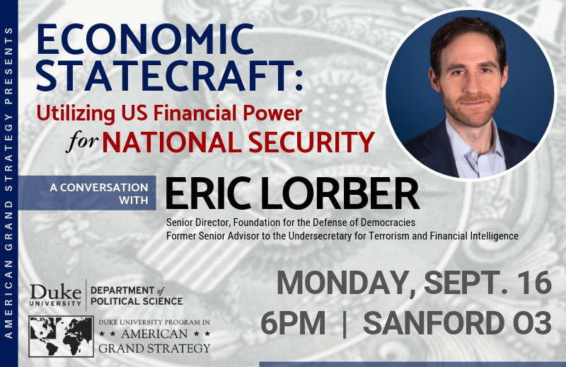 Eric Lorber: US financial power in influencing national security @ Rubenstein Hall 200