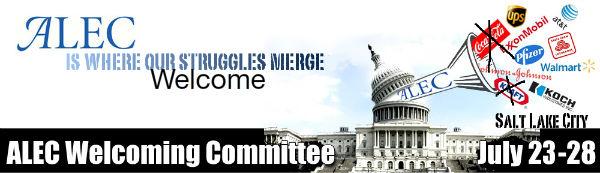ALEC Welcoming Committee - July 23-28, Salt Lake City
