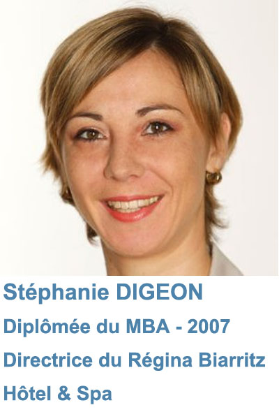 Stéphanie Digeon, Directrice du Régina Biarritz