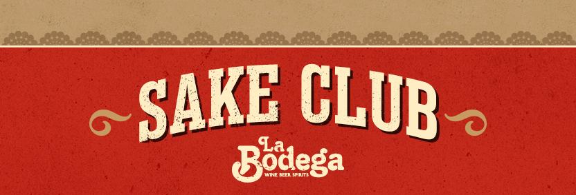 La Bodega Sake Club