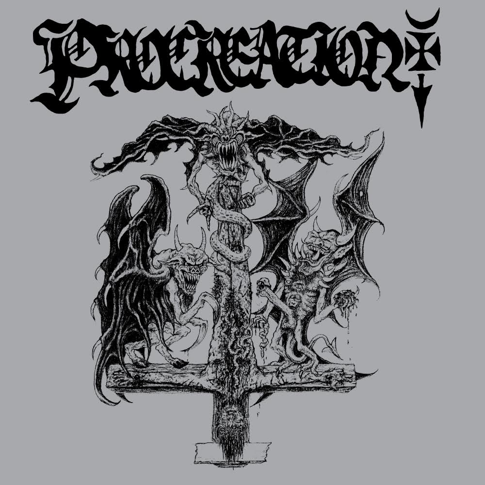 Procreation - Incantations of Demonic Lust for Corpses of the Fallen (2015) - Cover art