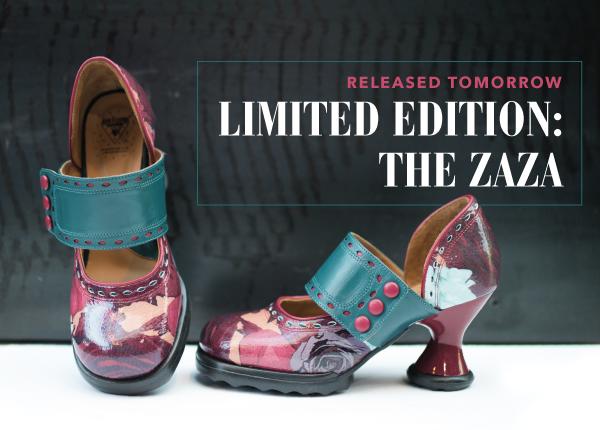 Limited Edition: The Zaza