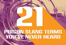 21 Prison Slang Terms You've Never Heard