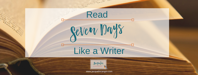 Seven Days to Read Like a Writer