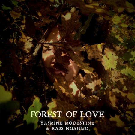Yasmine Modestine - Forest of Love