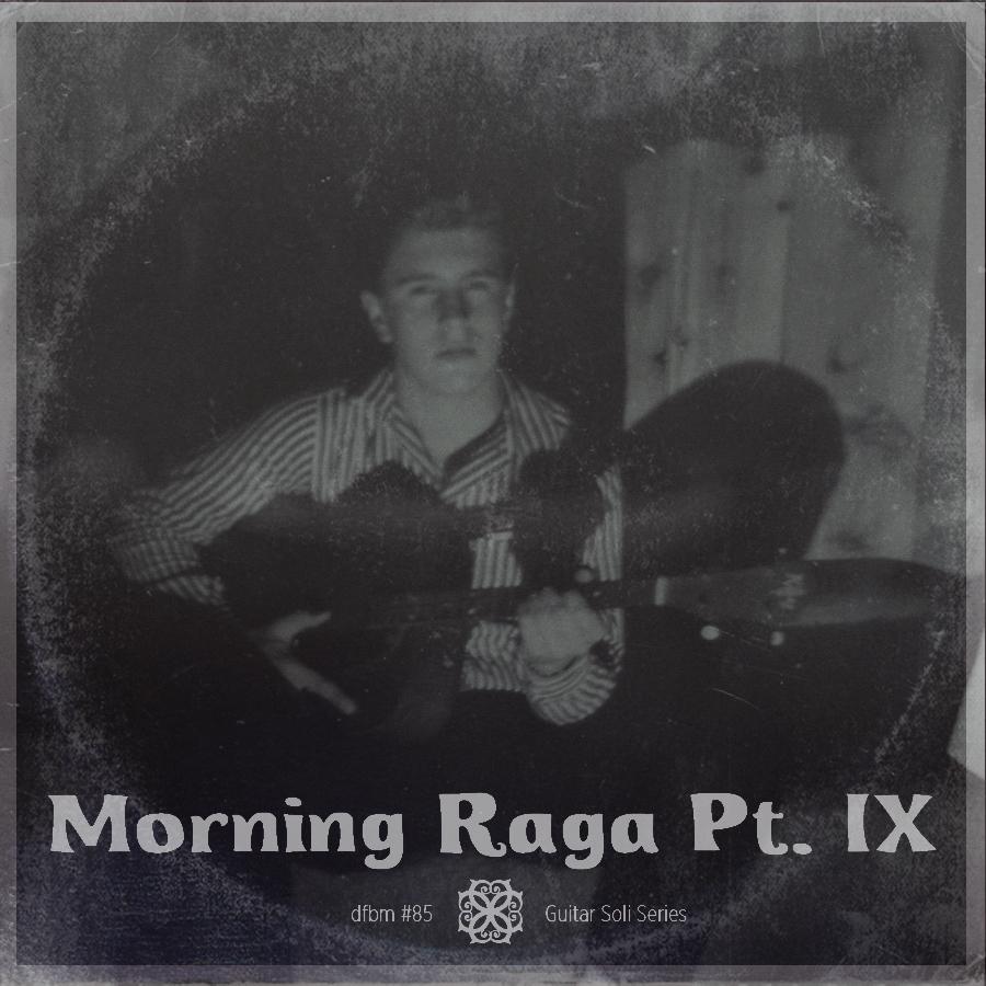 Morning Raga IX