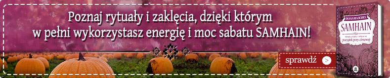 Wykorzystaj emergię i moc sabatu Samhain
