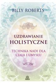 Uzdrawianie holistyczne
