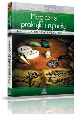 Magiczne praktyki i rytua�y