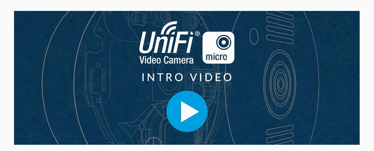 UniFi Video Camera Micro Intro Video