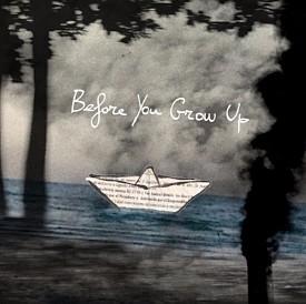 Ernesto Bazan : Before You Grow Up